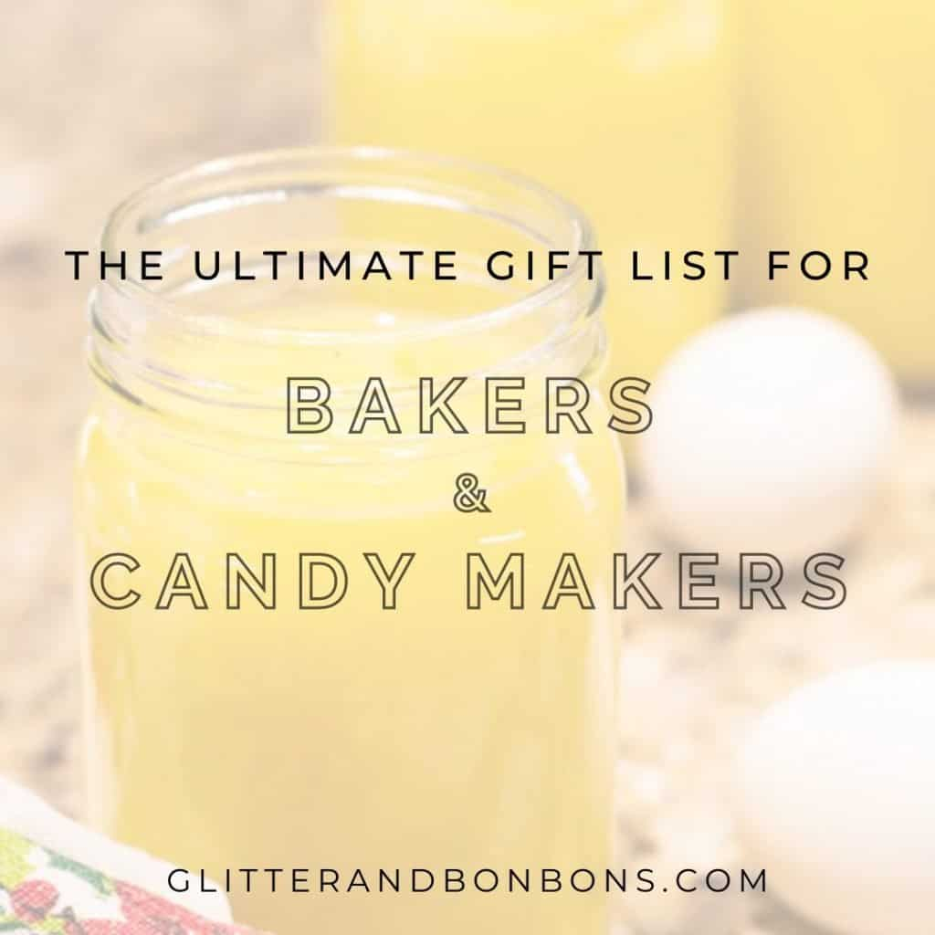 Cover image for gift list for bakers & candy makers